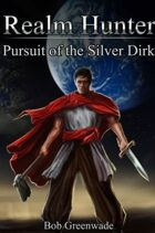 Realm Hunter: Pursuit of the Silver Dirk