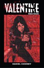 Valentine: Red Rain Volume 2
