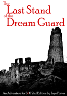 The Last Stand of the Dream Guard