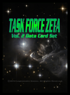 Task Force Zeta Volume Two Data Card Set