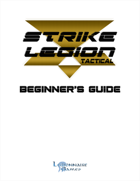 Strike Legion Tactical Beginner's Guide