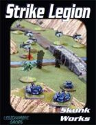 Strike Legion: Skunk Works