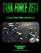Task Force Zeta Vol. 2: Fleet Auxiliaries