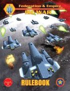 Federation & Empire ISC War Rulebook