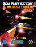 Star Fleet Battles: Module Y3 - The Early Years III SSD Book (B&W)