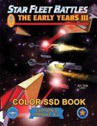 Star Fleet Battles: Module Y3 - The Early Years III SSD Book (Color)
