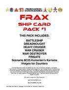 Federation Commander: Frax Ship Card Pack #1