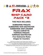 Federation Commander: Frax Ship Card Pack #3