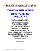 Federation Commander: Orion Pirates Ship Card Pack #1