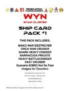 Federation Commander: WYN Ship Card Pack #1