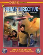 GURPS Prime Directive 4e Revised, Volume 1: Creating a Character