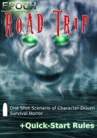 EPOCH: Road Trip