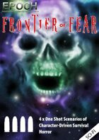 EPOCH: Frontier of Fear