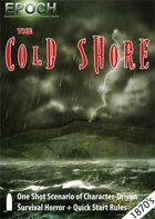 EPOCH: The Cold Shore
