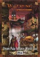 Wolsung: Steam Pulp Fantasy World Tour