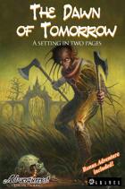 The Dawn of Tomorrow