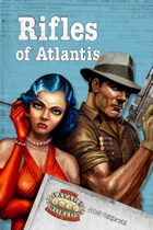 Rifles of Atlantis