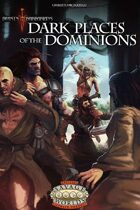 Dark Places of the Dominions