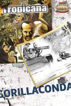 Tropicana: Gorillaconda