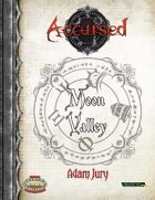 Accursed: Moon Valley