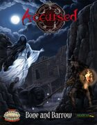 Accursed: Bone and Barrow