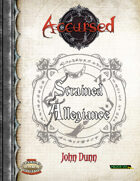 Accursed: Strained Allegiance