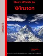 Quick Worlds 26: Winston