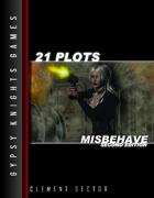 21 Plots: Misbehave