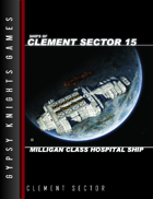 Ships of Clement Sector 15: Milligan-class Hospital Ship