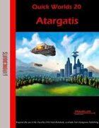 Quick Worlds 20: Atargatis