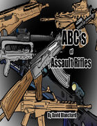 ABC's of Assault Rifles