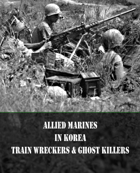 Train Wreckers and ghost Killers