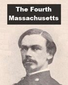 The Fourth Massachusetts Cavalry
