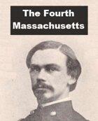 The Fourth Massachusetts Cavalry