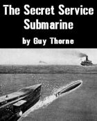 The Secret Service Submarine