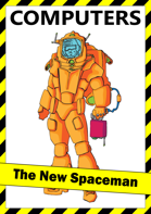 Computers: The New Spaceman