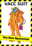 Vacc Suit: The New Spaceman