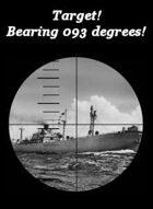 Target! Bearing 093 degrees!