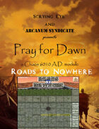 Pray 4 Dawn: Roads 2 Nowhere [BUNDLE]
