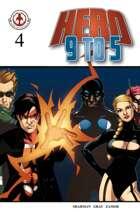 Hero 9 to 5 #4