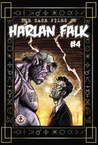 The Case Files of Harlan Falk #4