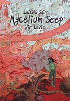 Mycelium Seep 3