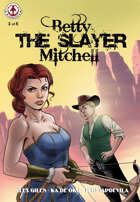 Betty 'The Slayer' Mitchell #3