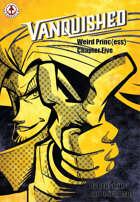 Vanquished: Weird Princ{ess} #5