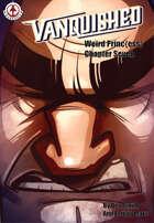 Vanquished: Weird Princ{ess} #7