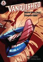 Vanquished: Weird Princ{ess} #8