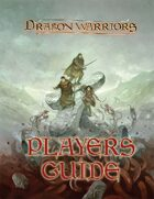 Dragon Warriors Players Guide