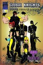 Global Knights - Code Name: Yellow Jackets #1