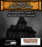 A Night in Seyvoth Manor (DnD 4E)