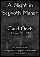 A Night in Seyvoth Manor, Tarot Cards (5E)